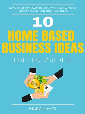 cover image of Home Based Business Ideas (10 In 1 Bundle)