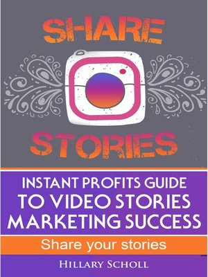 cover image of Instant Profits Guide to Video Stories Marketing Success