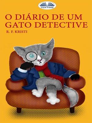 cover image of O Diário De Um Gato Detective
