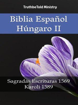 cover image of Biblia Español Húngaro II