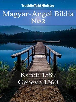 cover image of Magyar-Angol Biblia No2