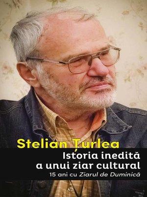 cover image of Istoria inedită a unui ziar cultural. 15 ani cu Ziarul de Duminică
