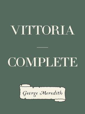 cover image of Vittoria — Complete