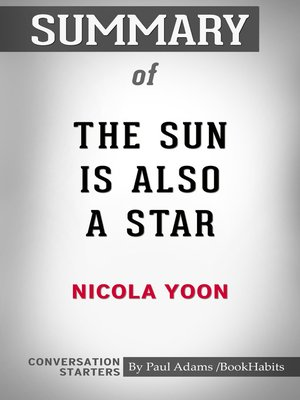 cover image of Summary of The Sun is Also a Star