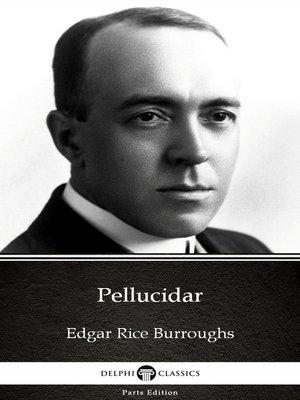 cover image of Pellucidar by Edgar Rice Burroughs