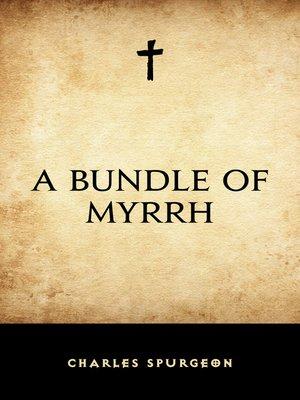 cover image of A Bundle of Myrrh