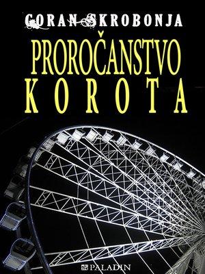 cover image of Proročanstvo Korota