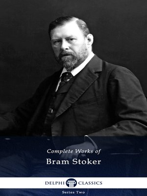 cover image of Delphi Complete Works of Bram Stoker