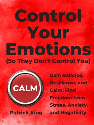 cover image of Control Your Emotions
