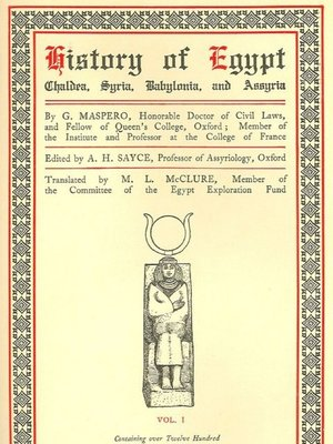 cover image of History of Egypt, Chaldea, Syria, Babylonia, and Assyria, Volume 1