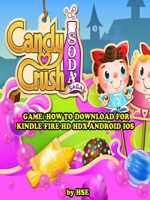 cover image of Candy Crush Soda Saga: Strategies, Tricks, & Tips