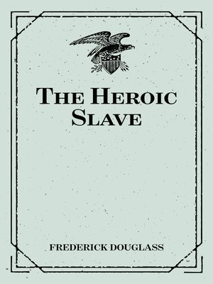 cover image of The Heroic Slave