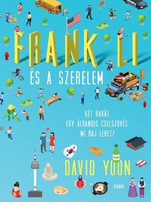 cover image of Frank Li és a szerelem