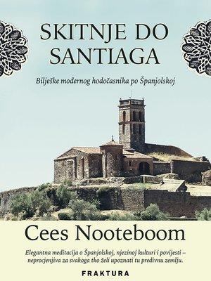 cover image of Skitnje do Santiaga