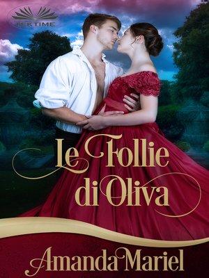 cover image of Le Follie Di Olivia
