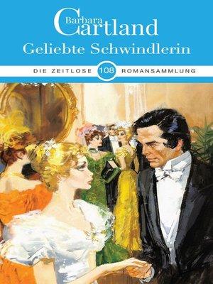 cover image of Geliebte Schwindlerin