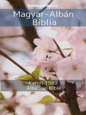 cover image of Magyar-Albán Biblia