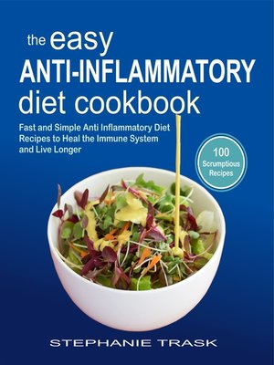 cover image of The Easy Anti Inflammatory Diet Cookbook