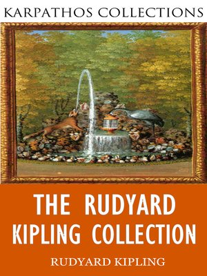 cover image of The Rudyard Kipling Collection