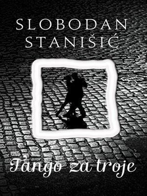 cover image of Tango za troje