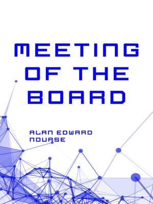 cover image of Meeting of the Board