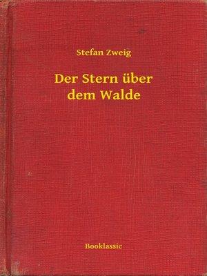 cover image of Der Stern über dem Walde