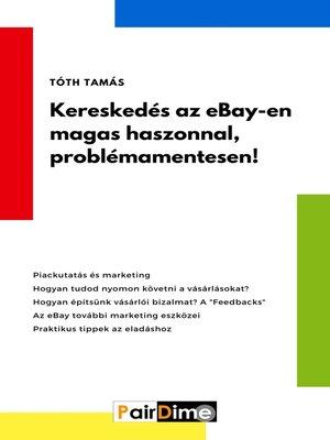 cover image of Kereskedés az eBay-en magas haszonnal, problémamentesen!