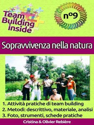 cover image of Team Building inside n°9 - Sopravvivenza nella natura