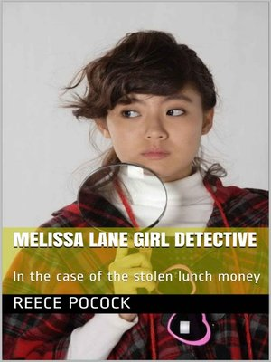 cover image of Melissa Lane Girl Detective