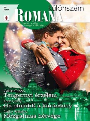 cover image of Tengernyi érzelem (Corretti-krónika 7.), Ha elmúlik a karácsony, Mozgalmas hétvége