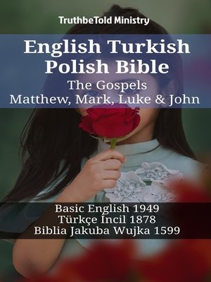 cover image of English Turkish Polish Bible--The Gospels--Matthew, Mark, Luke & John
