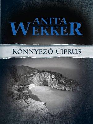 cover image of Könnyező Ciprus