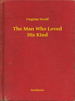 cover image of The Man Who Loved His Kind