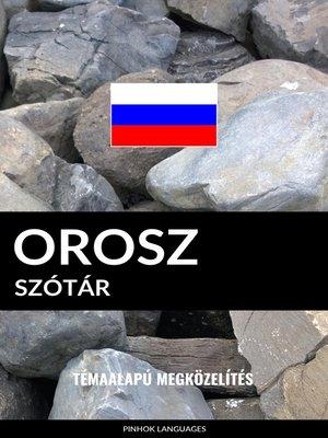 cover image of Orosz szótár