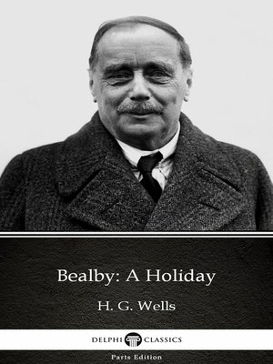 cover image of Bealby: A Holiday by H. G. Wells
