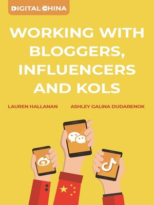 cover image of Digital China: Working with Bloggers, Influencers and KOLs