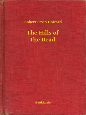 cover image of The Hills of the Dead