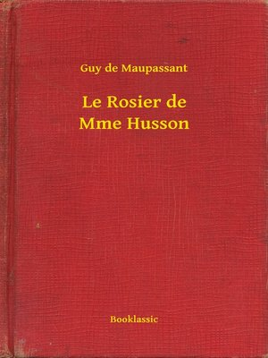 cover image of Le Rosier de Mme Husson