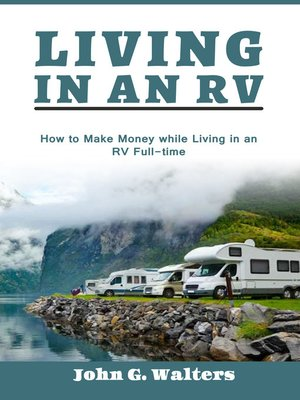 cover image of Living In An RV