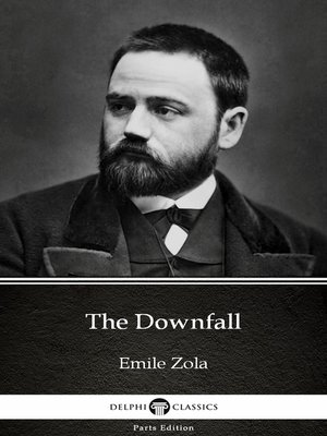 cover image of The Downfall by Emile Zola