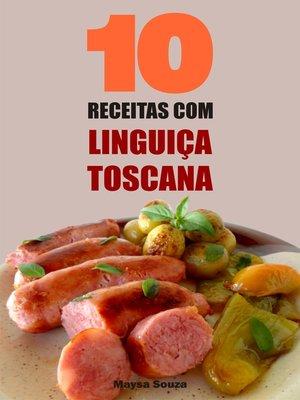 cover image of 10 Receitas com linguiça toscana