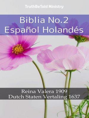 cover image of Biblia No.2 Español Holandés