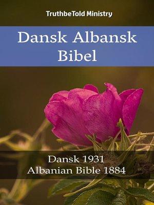 cover image of Dansk Albansk Bibel