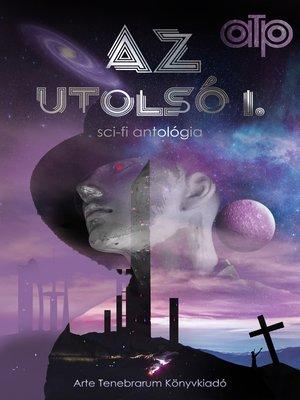 cover image of Az utolsó III/1.