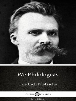 cover image of We Philologists by Friedrich Nietzsche