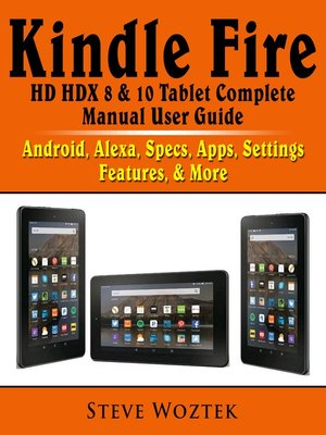 cover image of Kindle Fire HD HDX 8 & 10 Tablet Complete Manual User Guide