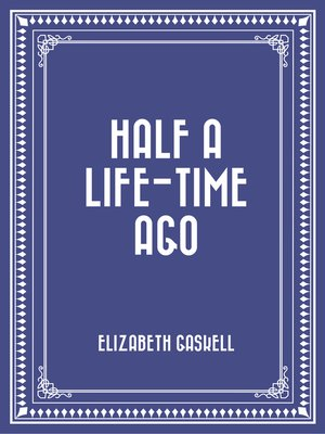 cover image of Half a Life-time Ago