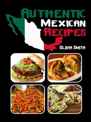 cover image of Authentic Mexican Recipes