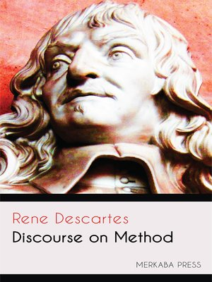 conquering uncertainty the established methodology of rene descartes in discourse on method