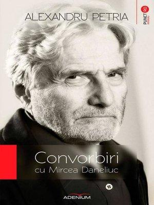 cover image of Convorbiri cu Mircea Daneliuc